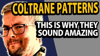 The most important melodic Coltrane structures - explained and how to use