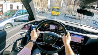Audi E-tron 55 | POV Test Drive