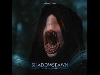 Wheel of Time - Shadowspawn Колесо Времени - Порождения Тени