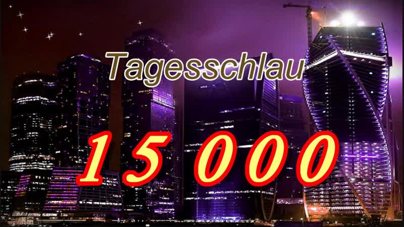 15 000 Abonnenten *** Vielen Dank an alle die fleißig mitgeholfen haben ***