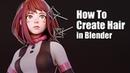 Easiest Way To Create Hair in Blender - 5 Minute Tutorial