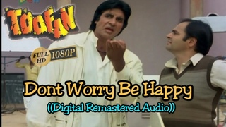Dont Worry Be Happy (Amitabh Bachan) - Full Song HD 1080p - Toofan 1989