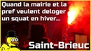 SAINT-BRIEUC - Quand la mairie et la pref veulent déloger un squat en hiver - Jeudi 16 Janvier