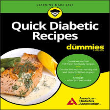 Quick Diabetic Recipes For Dummies (For Dummies (Cooking))