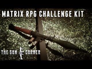 EvikeTV [The Gun Corner] - Matrix Fully Functional Full Metal RPG