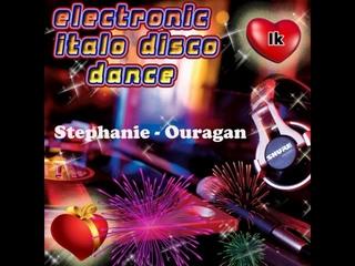 Stephanie - Ouragan (Dj Ik....