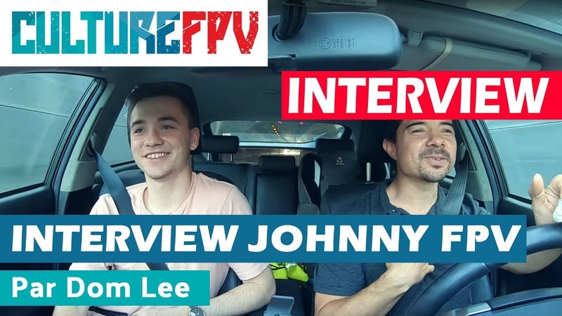 Интервью Johnny FPV во Франции | Interview Johnny FPV par Dom Lee