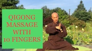 Massage Qigong Movements With 10 Fingers