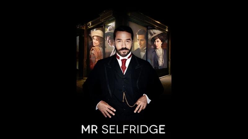 Мистер Селфридж. Mr Selfridge сезон 1 серия 4