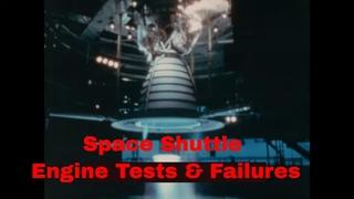 NASA SPACE SHUTTLE  RS-25 SPACE SHUTTLE MAIN ENGINE SSME  TESTS & FAILURES FILM  XD13604