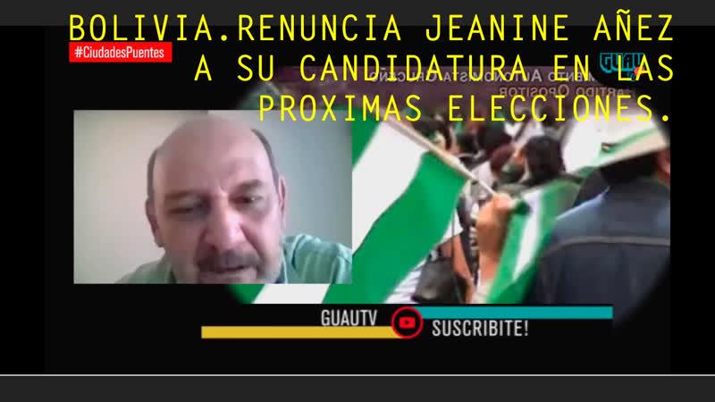 Bolivia Renuncia de Jeanine Añez Chávez CiudadesPuentes 19 09 2020 Juan Francisco González Urgel
