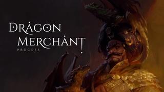 Anna Pavleeva  Dragon Merchant  Process