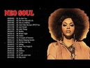 50 Greatest Neo Soul Songs of All Time - Neo Soul 2019 Mix - Neo Soul Music 2019