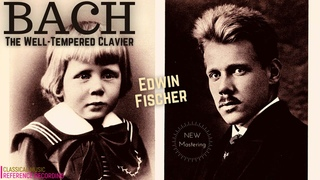 Bach - The Well-Tempered Clavier Book 1 & 2 / NEW MASTERING (reference recording: Edwin Fischer)