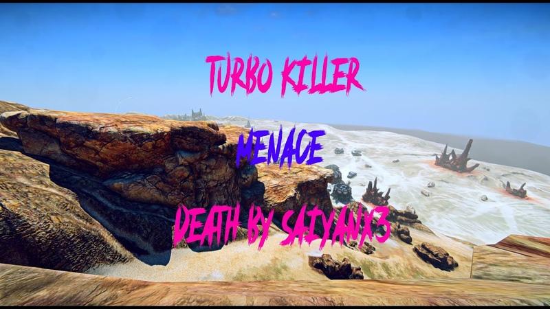 Turbo Killer Menace 1 Death by SaiyanX3