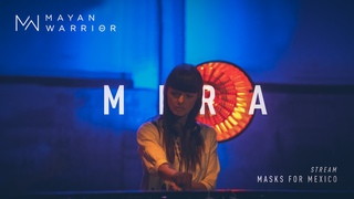 Mira - Mayan Warrior - Masks For Mexico Live