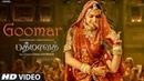 Goomar Video Song Padmaavat Tamil Songs Deepika Padukone, Shahid Kapoor, Ranveer Singh