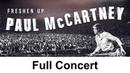 FRESHEN UP | Paul McCartney Full Concert