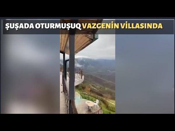 Şuşada erməninin qoyub qaçdığı möhtəşəm villa Dağın başında villada hərbiçimiz
