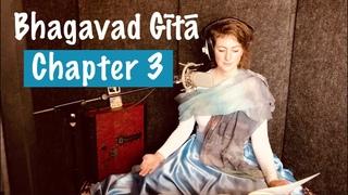 Bhagavad Gita Chapter 3 | Yoga of Action | Karma Yoga