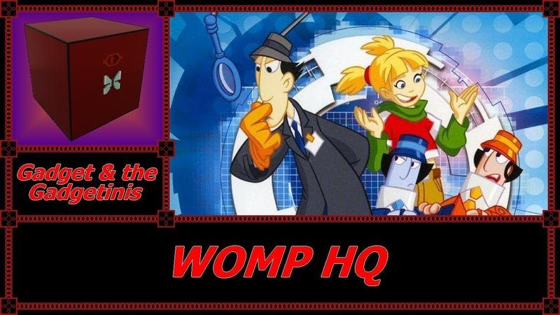Amonimus VS Gadget the Gadgetinis (WOMP HQ)