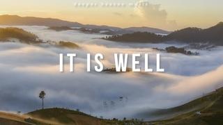 It Is Well - Kristene DiMarco, Bethel Music - Instrumental Worship | Piano + Pads