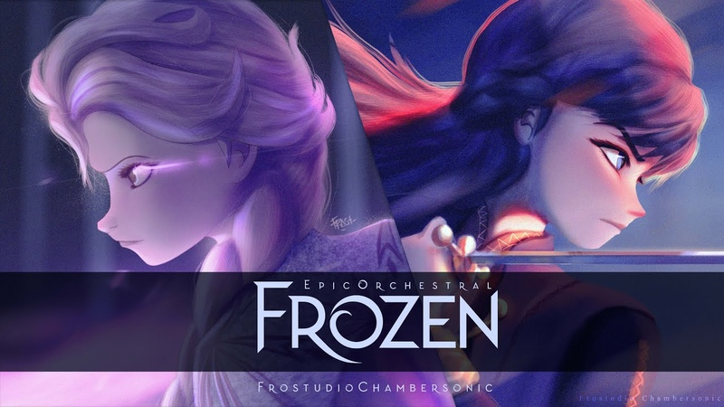 FROZEN Epic Majestic Orchestral Cover Collections