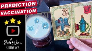 🔮 Voyance sur la Va-X-ination, évolution et conséquences Prédiction et Guidance des Oracles 🙏