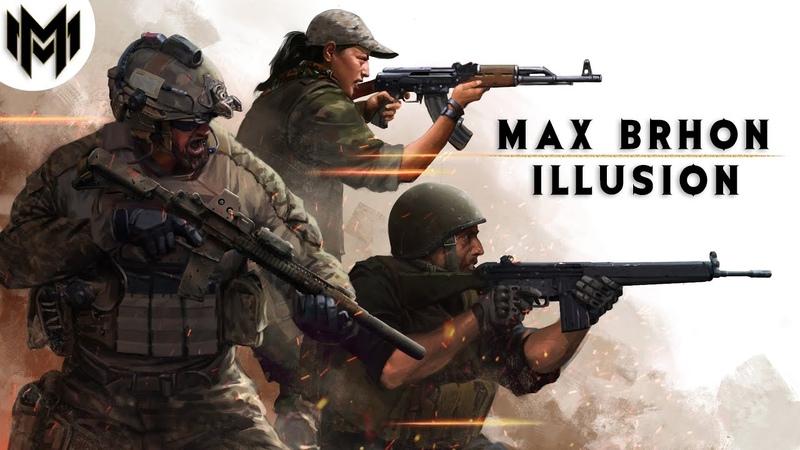 Max Brhon Illusion「Insurgency Sandstorm」Музыка без АП Electro