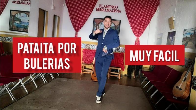 Pataita por Bulerias How to dance Bulerias