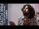 Pink Floyd - Embryo (Show Roland Petit)