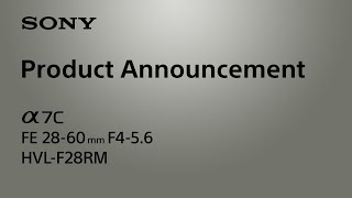 Product Announcement Alpha 7C Sony α Subtitle available in 20 languages