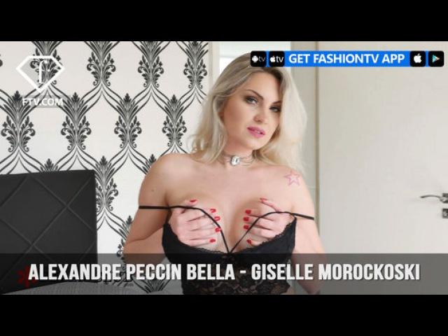 Alexandre Peccin Bella Giselle Morockoski FashionTV Video Dailymotion