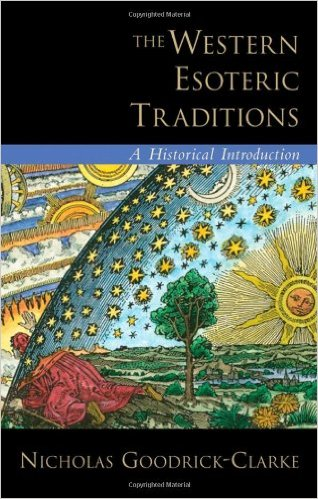 Nicholas Goodrick-Clarke The Western Esoteric Traditions A Historical Introduction 2008