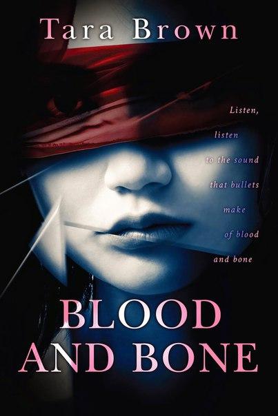 Blood and Bone (Blood and Bone #1)