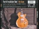 Henrik Freischlader Band - The Blues - 2006 - Lonely World - Dimitris Lesini Blues