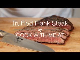 Truffled Flank Steak - Reverse Seared on the Big Green Egg - COOK WITH