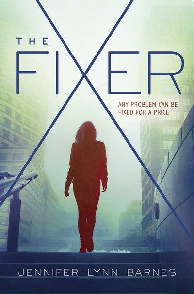 The Fixer (The Fixer #1)