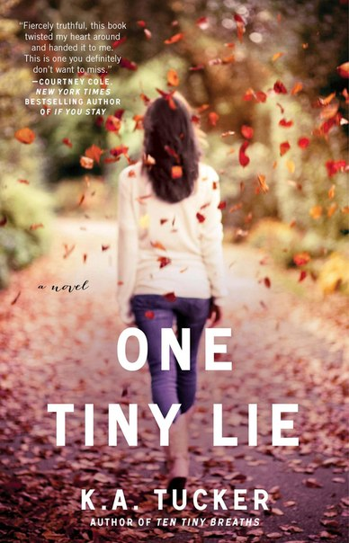 One Tiny Lie (Ten Tiny Breaths #2)