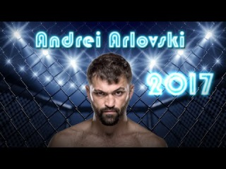 Andrei Arlovski Highlights (HD) 2017