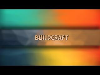 [] Обзор мода BuildCraft