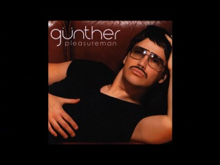 Günther - Pleasureman (full album)