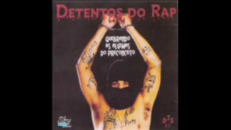 Detentos Do rap A ideia é forte