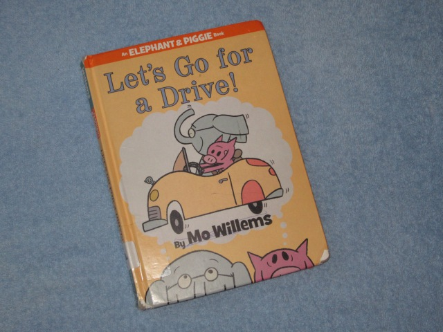 Let's Go For A Drive Elepant Piggie Children's Read Aloud Story Book For Kids By Mo Willems