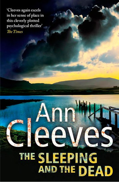 Ann Cleeves - The Sleeping and the Dead
