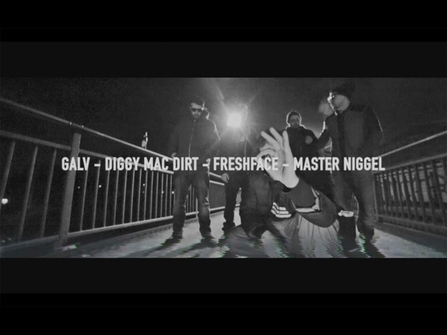 Pretty Dirty Cypher 002 Galv Diggy Mac Dirt FreshFace Master Niggel
