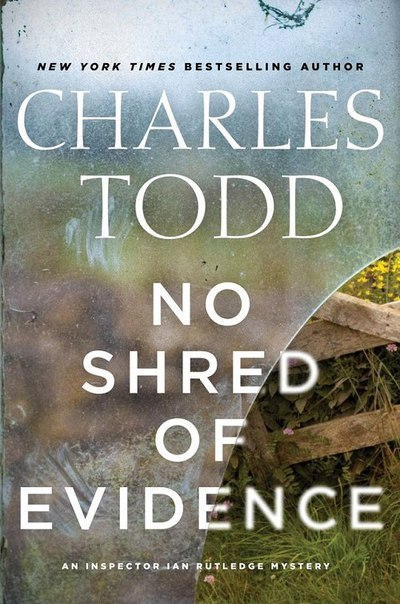 Charles Todd - No Shred of Evidence
