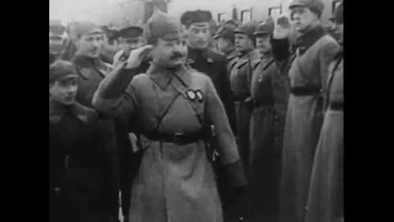 Конармейский марш По военной дороге шёл в борьбе и тревоге Кинохроника
