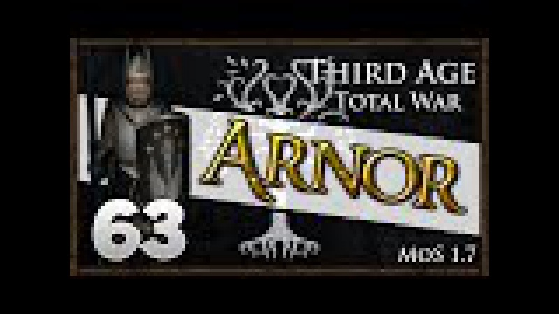 ASSAULT OF BARAD DUR Third Age Total War Kingdom of Arnor Campaign 63
