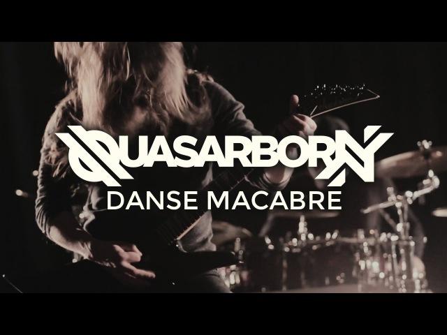 Quasarborn Danse Macabre Official Video